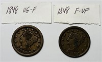 (2) 1848 Large One cent Coins