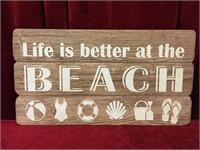 """Life is Better at the Beach Sign - 22"""" x 12"""""""