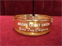 Moore Credit Union Sarnia / Corunna Ashtray