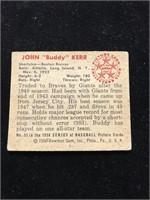 "1950 Bowman Gum John ""Buddy"" Kerr Baseball Card"
