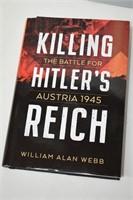 Killing Hitler's Reich The Battle For Austria 1945