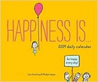 Happiness Is… 2019 Daily Calendar