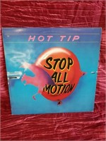 Hot Tip. Stop All Motion.