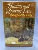 "Hardback book, ""Hunting and Stalking deer througho"
