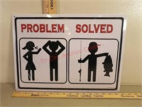 New problem solved fishing metal sign