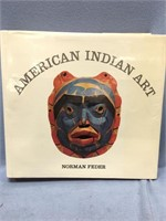 """Hard back book """"American Indian Art"""" by Norman Fed"""