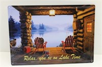 """""""Relax, you're on Lake Time"""" Tin Sign"""