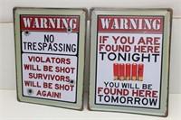 (2) WARNING NO TRESPASSING Tin Signs