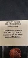 1/4 troy ounce .999 fine copper medallion