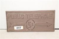 "Public Telephone 5 cents Cast Iron 4"" x 9 1/2"""