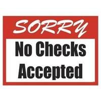 WE DO NOT ACCEPT CHECKS!!
