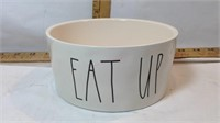 Rae Dunn EAT UP Snack Bowl