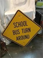 School bus turnaround metal sign, 24 inch
