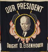 OUR PRESIDENT DWIGHT EISENHOWER, Fringed Banner