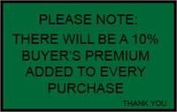 10% Buyer's Premium (cash or credit card)