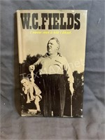 W.C. Fields I Never Met A Kid I Liked Book