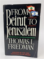 """""""From Beirut To Jerusalem"""" By Thomas Friedman"""