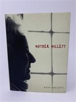"""""""Mother Millett"""" By Kate Millett Hardcover"""