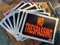 Several no trespassing signs