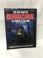 The Lost Ships of Guadalcanal hard back book