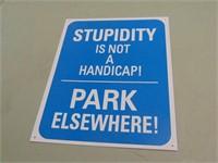 Stupidity Metal Sign - 12 x 15