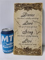 Dance Love Sing Live quote wall art