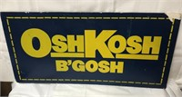 2 sided cardboard/plastic OshKosh sign 33x17