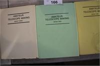 3 VOLUMES AMATEUR TELESCOPE MAKING
