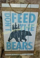 Don't feed the Bears wall placard, 9.5 x 16