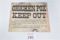 "Antique ""Chicken Pox"" Quarantine Sign"