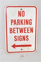 """No Parking..."" Sign"