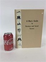 """Man's Guide to Business and Social Success"""