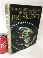 The American Heritage History of the Presidency