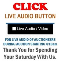 "CLICK ""LIVE AUDIO "" FOR LIVE AUDIO OF AUCTIONEER"