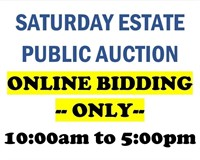 SATURDAY ONLINE BIDDING ONLY AUCTION W/ LIVE AUDIO