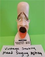 D - VINTAGE SMOKING HEAD SINGING ASHTRAY
