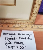 ANTIQUE DRAWING SIGNED - BEAUTIFUL GOLD FRAME