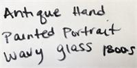 ANTIQUE HAND PAINTED PORTRAIT WAVY GLASS 1800'S