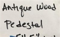 """D - ANTIQUE WOOD PEDESTAL 54.5"""" TALL"""