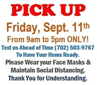 ALL ITEMS MUST BE PICKED UP BY FRIDAY 9/11/20 6pm