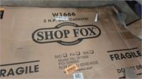 SHOP FOX 2 HP DUST COLLECTOR