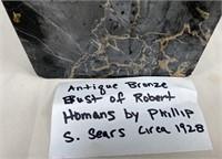ANTIQUE BRONZE BUST OF ROBERT HOMANS BY PHILLIP S.
