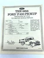 1956 Ford F-100 Die Cast Replica