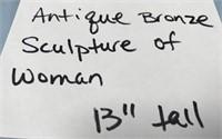 """D - ANTIQUE BRONZE SCULPTURE OF WOMAN 13"""" TALL"""