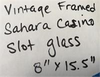 VINTAGE FRAMED SAHARA CASINO SLOT GLASS 8 X 15.5