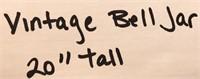 "D - VINTAGE BELL JAR 20"" TALL"