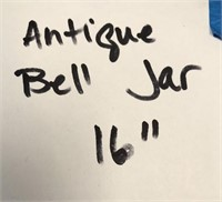 "ANTIQUE BELL JAR 16"""