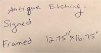 """ANTIQUE ETCHING SIGNED FRAMED 12.75"""" X 16.75"""""""