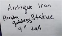 "ANITQUE IRON HINDU GODDESS STATUE 9"" TALL"