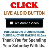 "CLICK ""AUDIO"" BUTTON TO HEAR OUR LIVE AUCTIONERS"